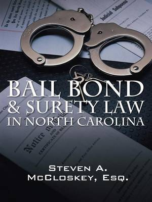 Bail Bond & Surety Law in North Carolina