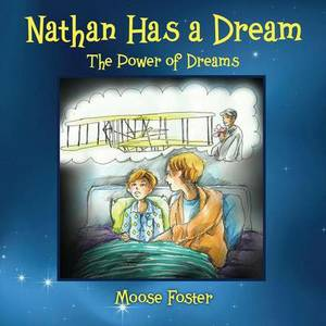 Nathan Has a Dream: The Power of Dreams