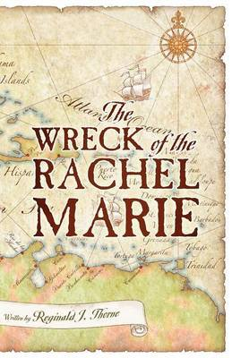 The Wreck of the Rachel Marie