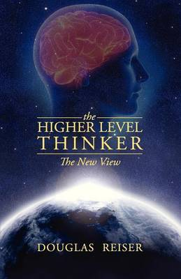 The Higher Level Thinker: The New View