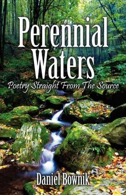 Perennial Waters: Poetry Straight from the Source