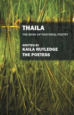 Thaila: The Book of Pastorial Poetry