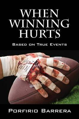 When Winning Hurts: Based on True Events