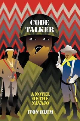 Code Talker: A Novel of the Navajo