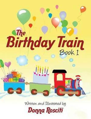The Birthday Train: Book 1
