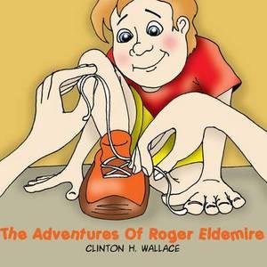 The Adventures of Roger Eldemire