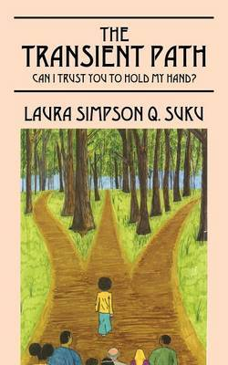 The Transient Path: Can I Trust You to Hold My Hand?