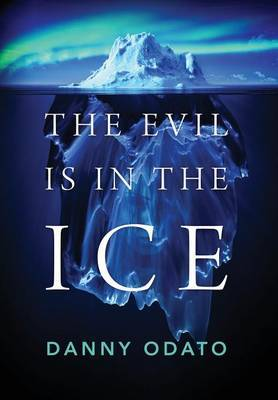 The Evil Is in the Ice