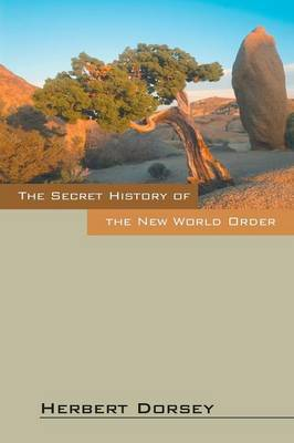 The Secret History of the New World Order