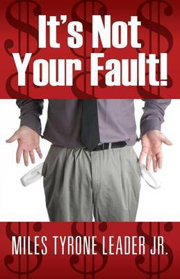 It's Not Your Fault!