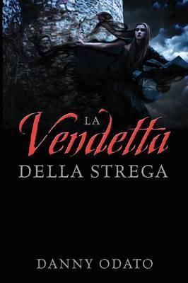 La Vendetta Della Strega