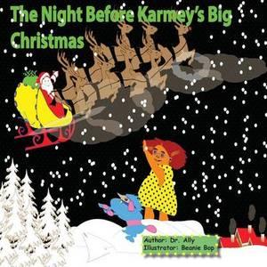 The Night Before Karmey's Big Christmas