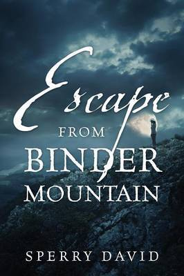 Escape from Binder Mountain