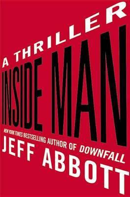 Inside Man: A Thriller