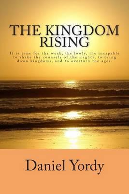 The Kingdom Rising