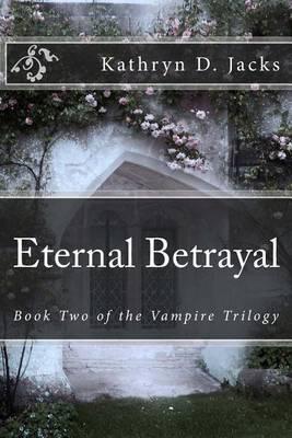 Eternal Betrayal
