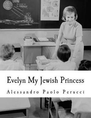 Evelyn My Jewish Princess
