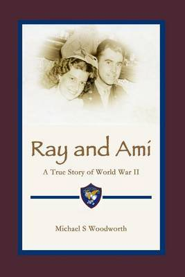 Ray and Ami: A True Story of World War II