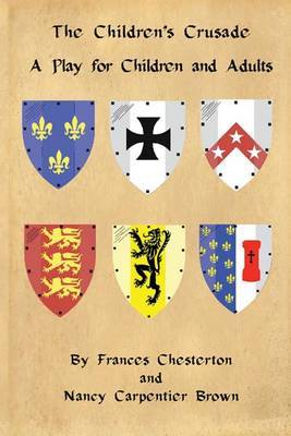 The Children's Crusade: A Play for Children and Adults