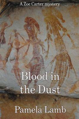 Blood in the Dust: A Zoe Carter Mystery