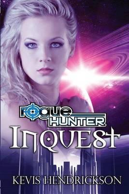 Rogue Hunter: Inquest