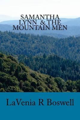 Samantha Lynn & the Mountain Men
