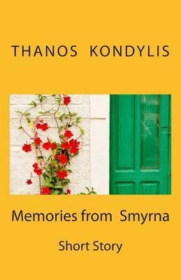 Memories from Smyrna: Short Story