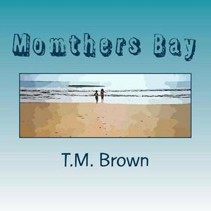 Momthers Bay