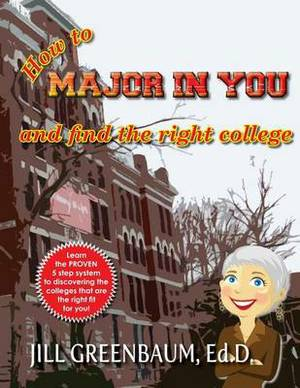How to Major in You and Find the Right College