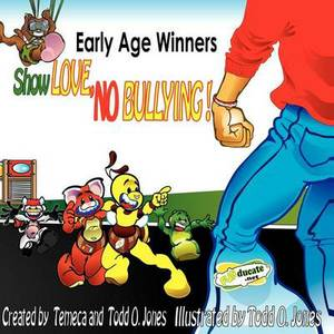 Early Age Winners Show Love No Bullying