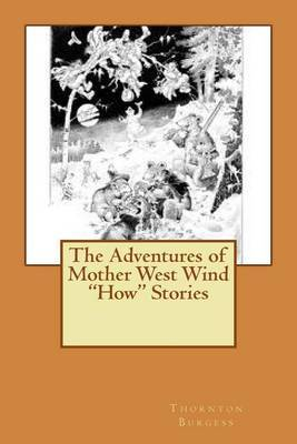 The Adventures of Mother West Wind How Stories