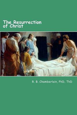 The Resurrection of Christ: Christ - From a Pragmatic Viewpoint
