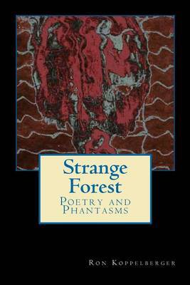 Strange Forest: Poetry and Blood