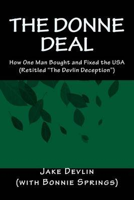The Donne Deal: How One Man Bought and Fixed the USA