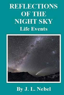 Reflections of the Night Sky: Life Events