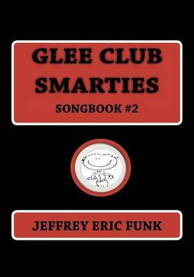 Glee Club Smarties Songbook 2