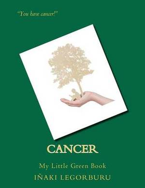Cancer: My Little Green Book