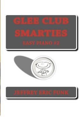 Glee Club Smarties Easy Piano 2
