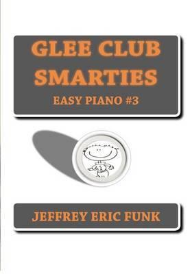 Glee Club Smarties Easy Piano 3