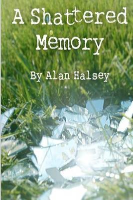 A Shattered Memory