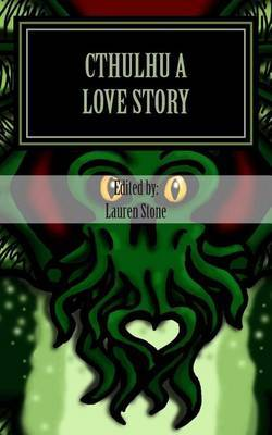 Cthulhu a Love Story: Prospective: A Journal of Speculation