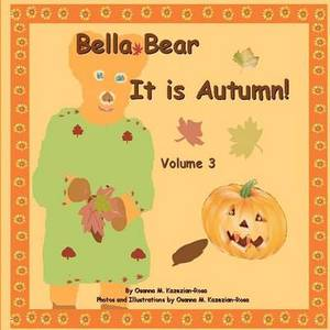 Bella Bear, It Is Autumn
