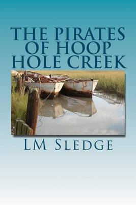 The Pirates of Hoop Hole Creek