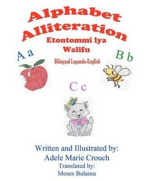 Alphabet Alliteration Bilingual Luganda English