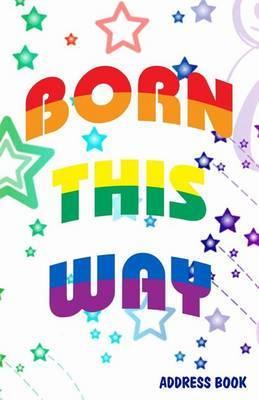 Born This Way Address Book