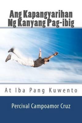 Ang Kapangyarihan Ng Kanyang Pag-Ibig: At Iba Pang Kuwento