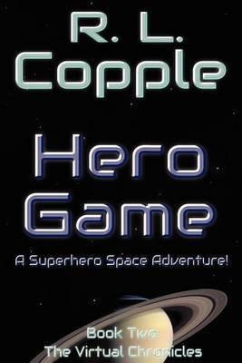 Hero Game: The Virtual Chronicles