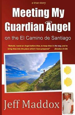Meeting My Guardian Angel on the El Camino de Santiago