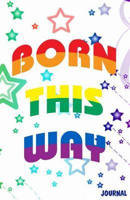 Born This Way Journal