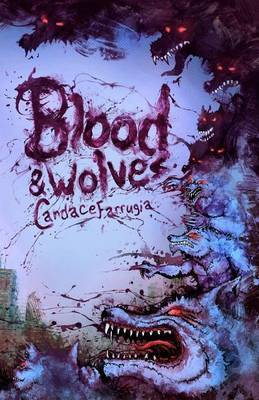 Blood and Wolves
